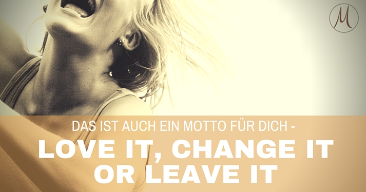 love-change-leave-it