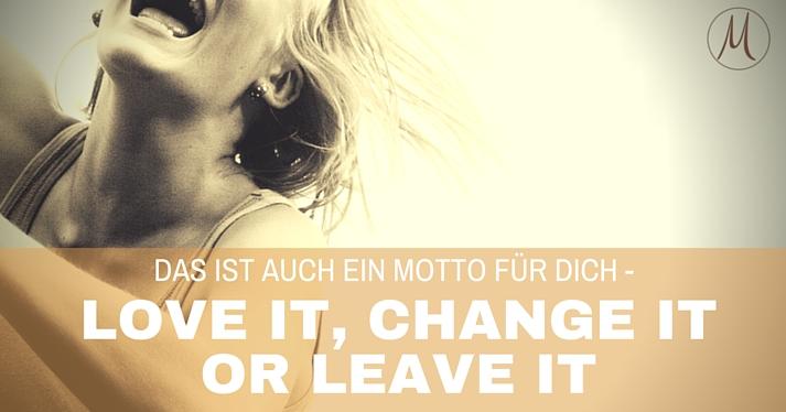 love-change-leave-it
